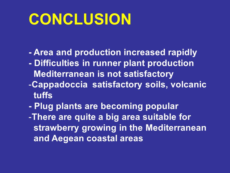 CONCLUSION - Area and production increased rapidly