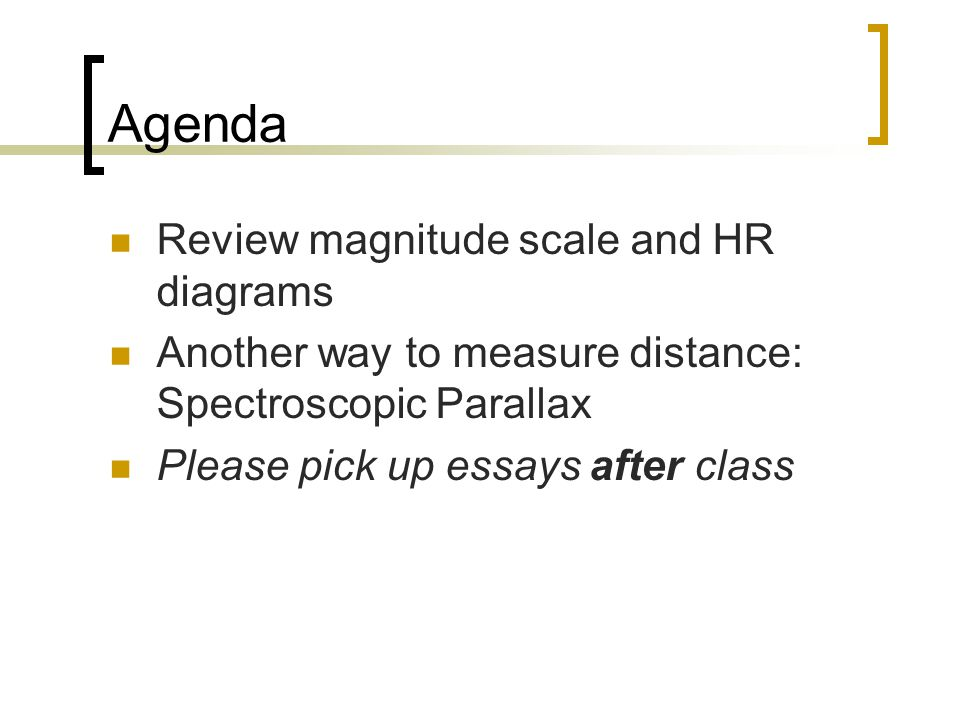 Agenda Review magnitude scale and HR diagrams