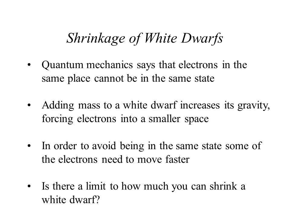 Shrinkage of White Dwarfs