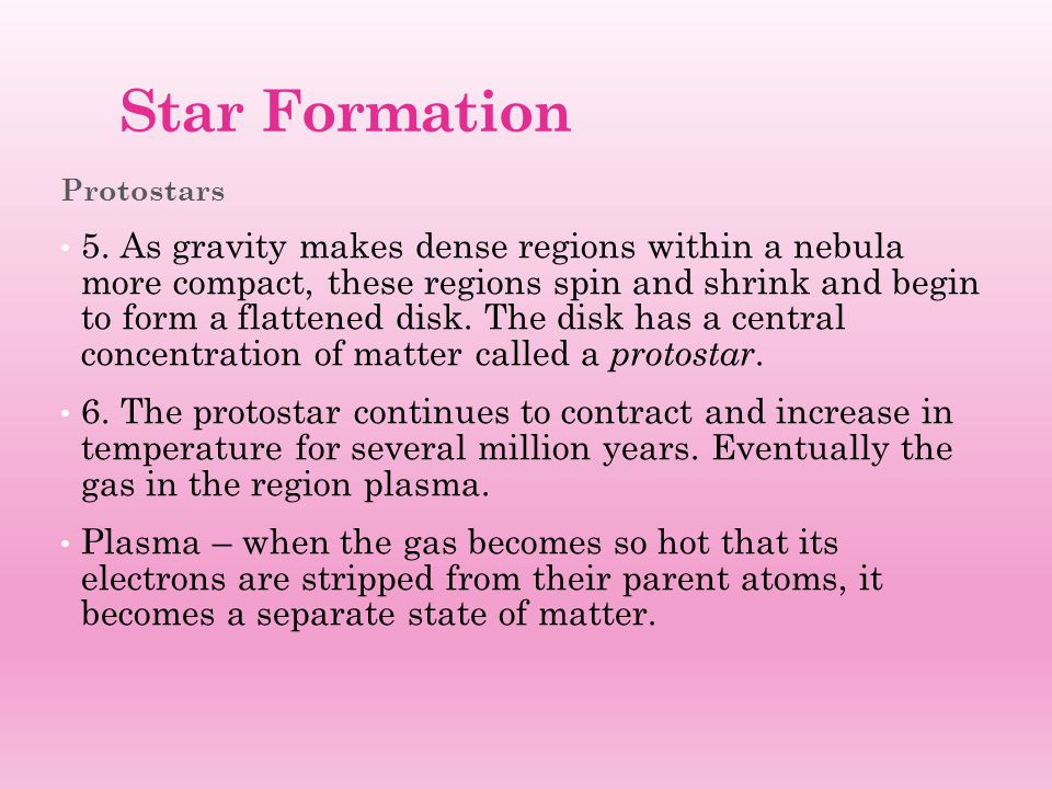 Star Formation Protostars.