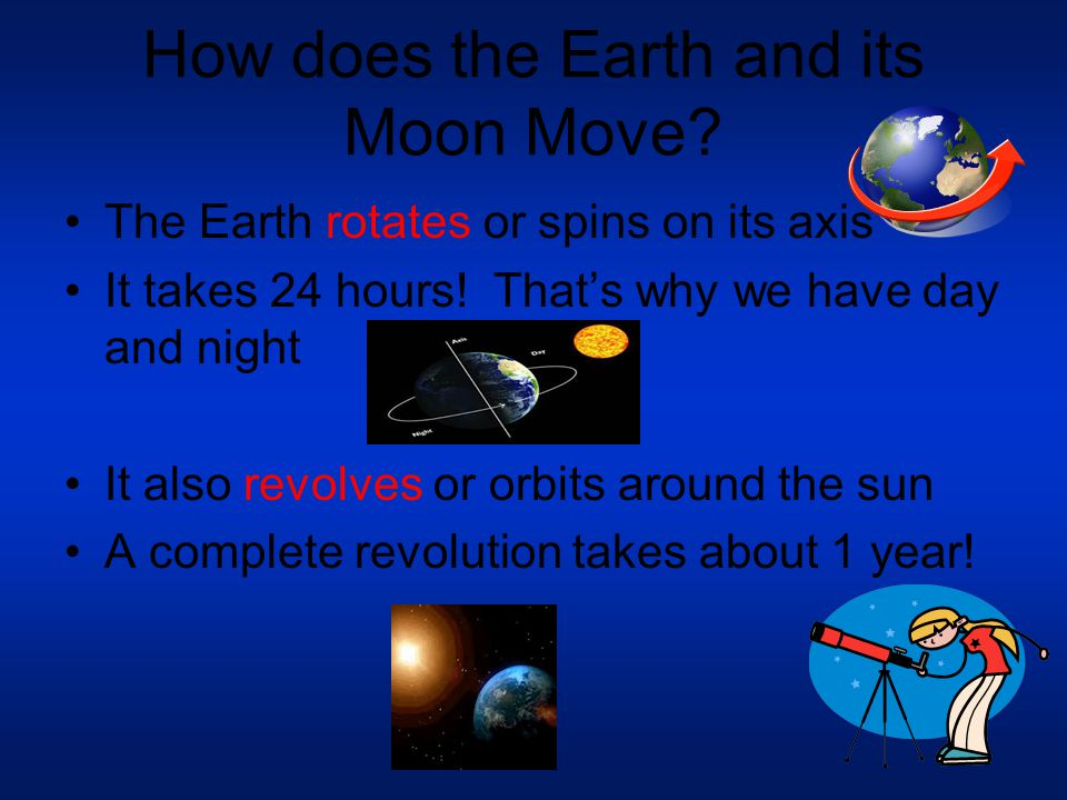 How does the Earth and its Moon Move