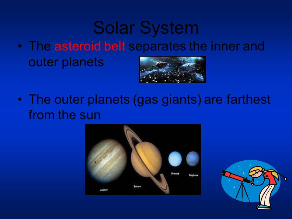 Solar System The asteroid belt separates the inner and outer planets