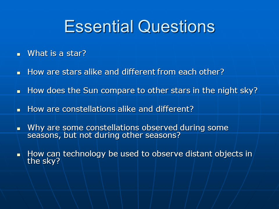 Essential Questions What is a star