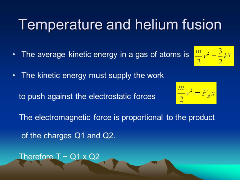 Temperature and helium fusion