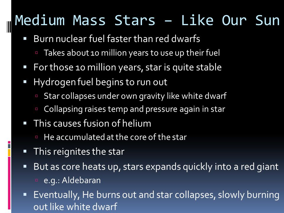 Medium Mass Stars – Like Our Sun