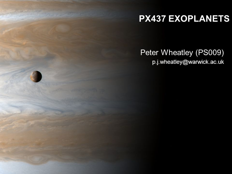 Peter Wheatley (PS009) p.j.wheatley@warwick.ac.uk