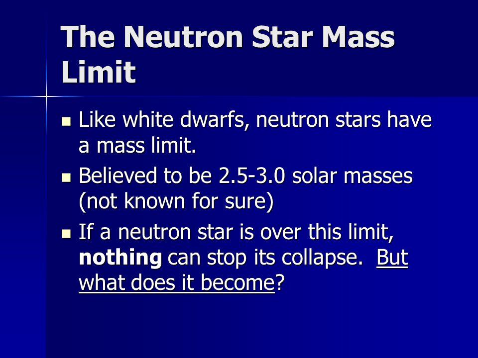 The Neutron Star Mass Limit