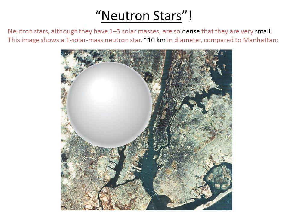 Neutron Stars !