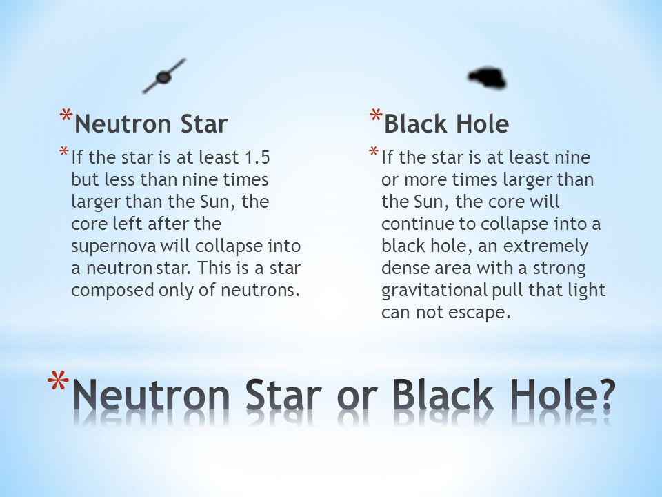 Neutron Star or Black Hole