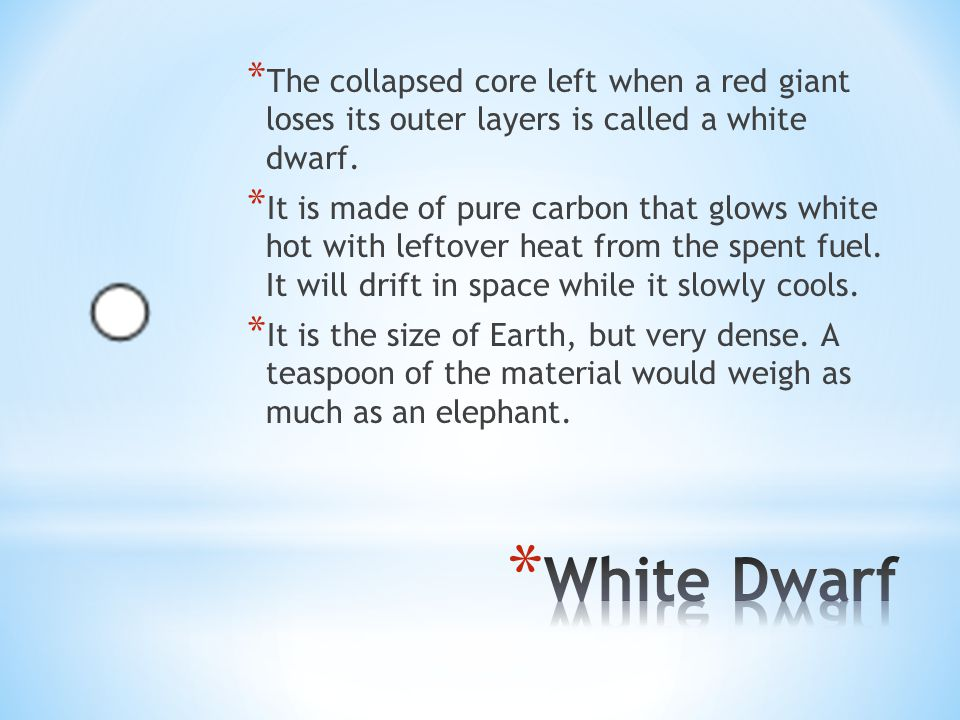 The collapsed core left when a red giant loses its outer layers is called a white dwarf.