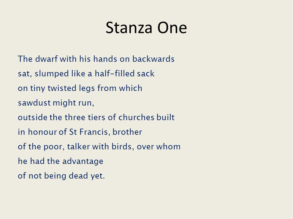 Stanza One The dwarf with his hands on backwards