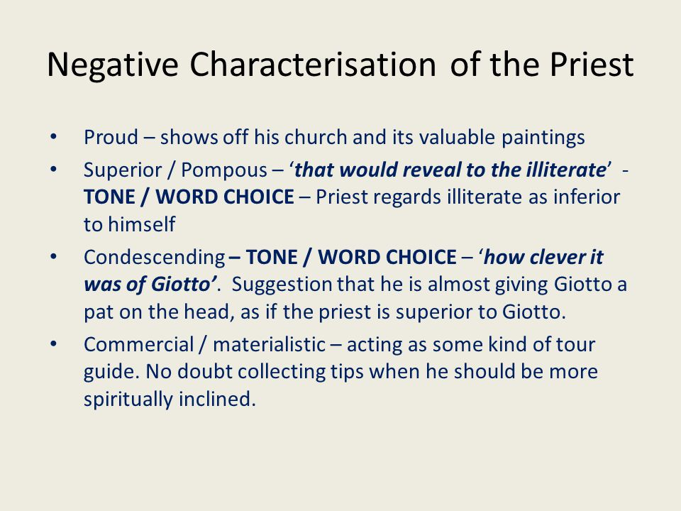 Negative Characterisation of the Priest