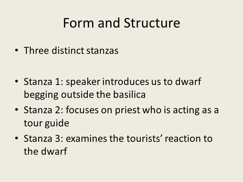 Form and Structure Three distinct stanzas