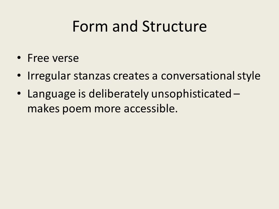Form and Structure Free verse