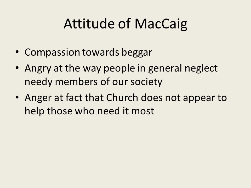 Attitude of MacCaig Compassion towards beggar