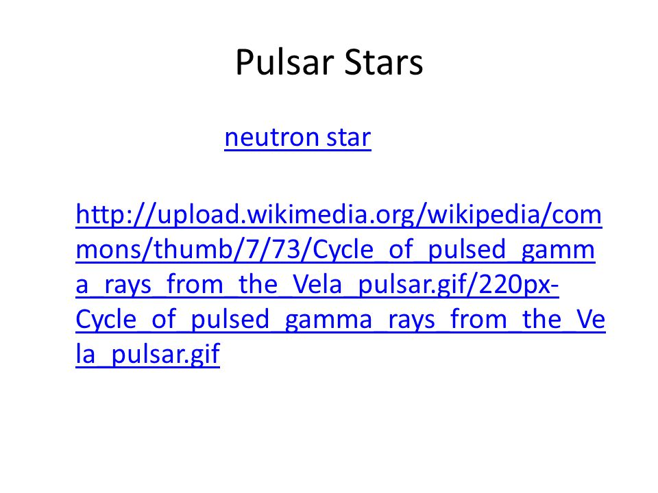 Pulsar Stars A pulsar is a neutron star that emits beams of radiation that can be seen from earth.