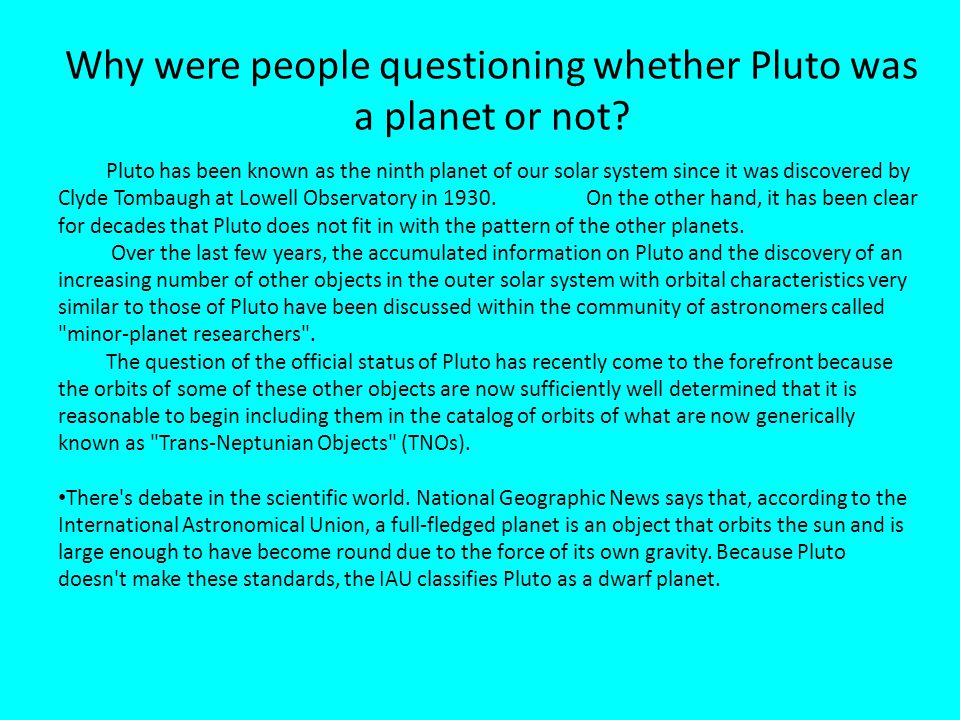 Why were people questioning whether Pluto was a planet or not