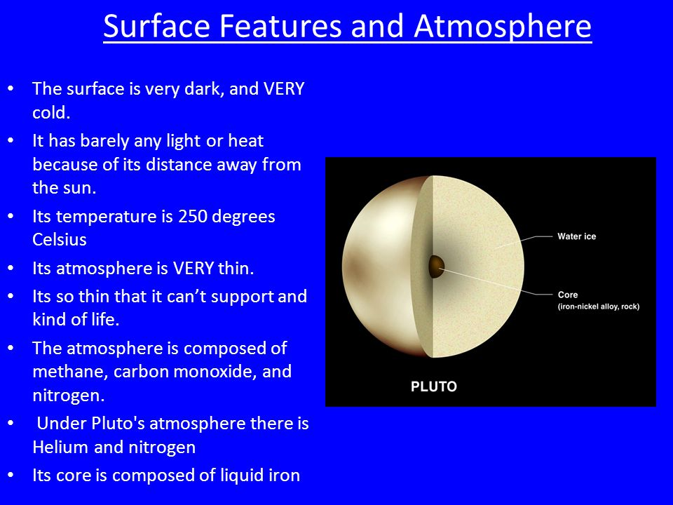 Surface Features and Atmosphere