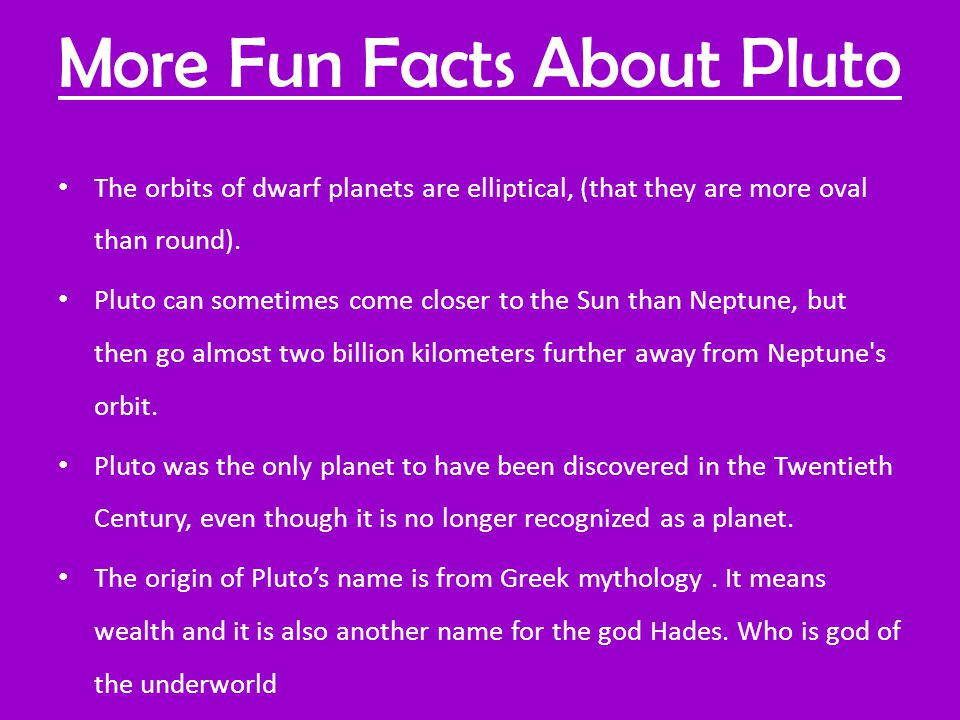 More Fun Facts About Pluto