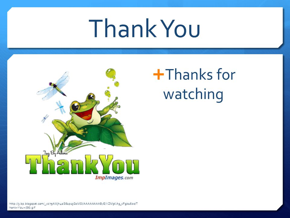 Thank You Thanks for watching