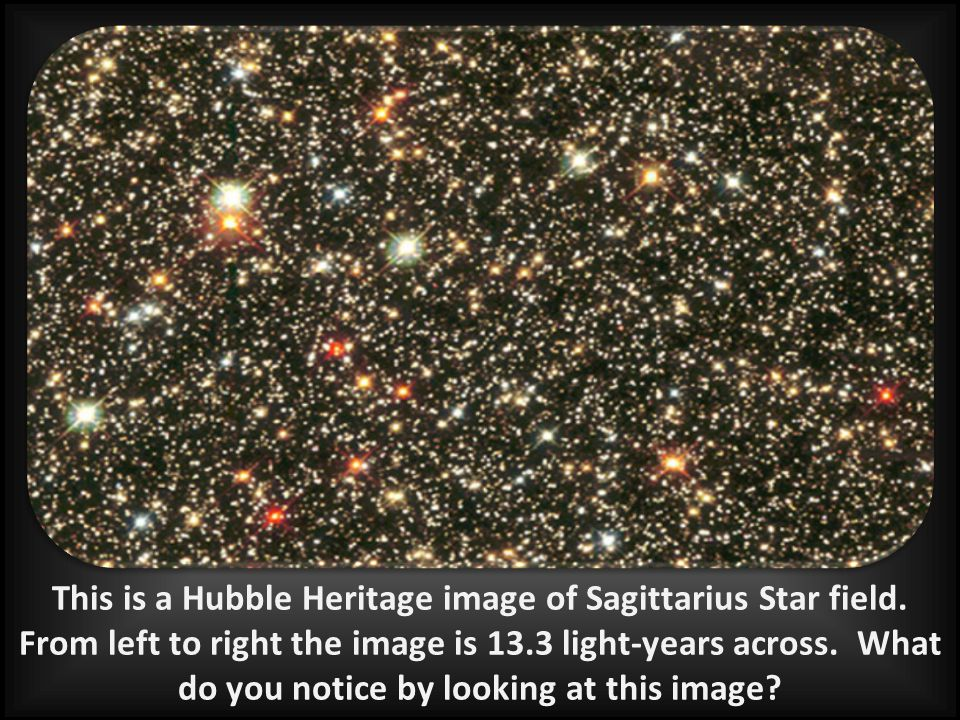 This is a Hubble Heritage image of Sagittarius Star field