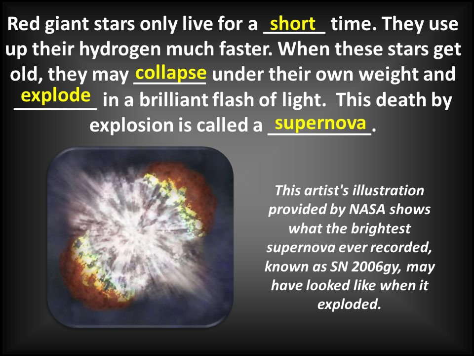 Red giant stars only live for a ______ time