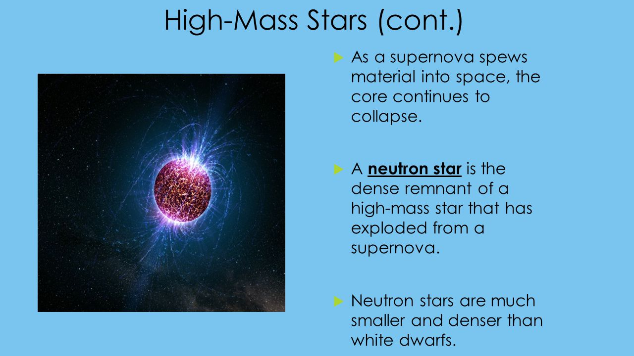 High-Mass Stars (cont.)