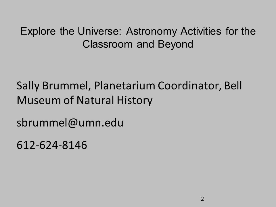 Sally Brummel, Planetarium Coordinator, Bell Museum of Natural History