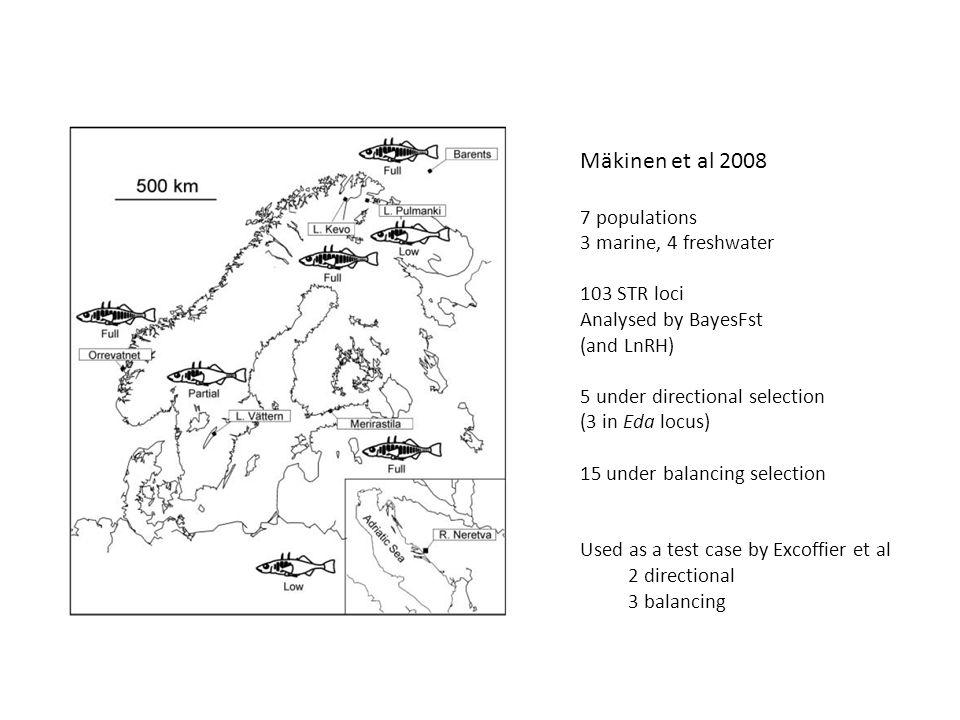 Mäkinen et al 2008 7 populations 3 marine, 4 freshwater 103 STR loci