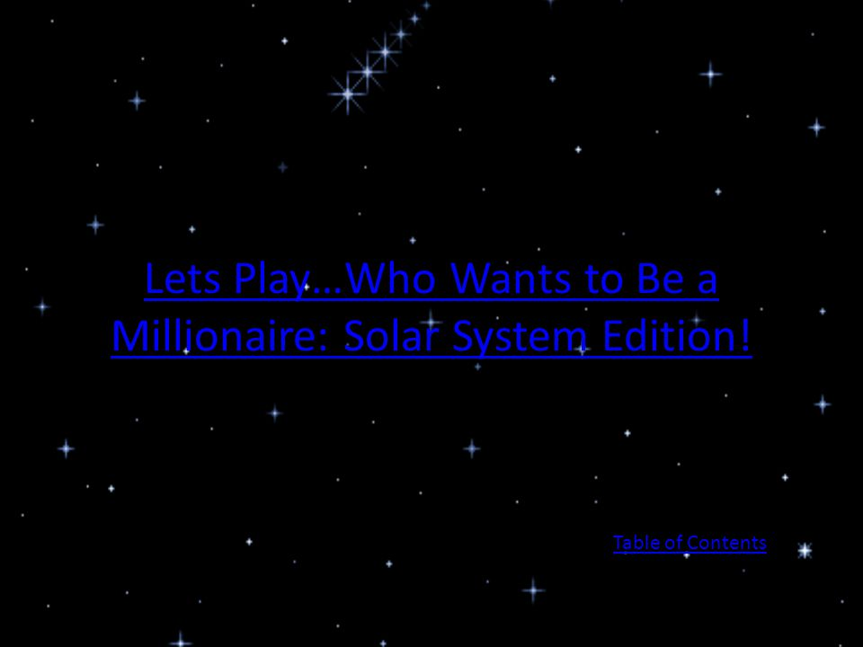 Lets Play…Who Wants to Be a Millionaire: Solar System Edition!