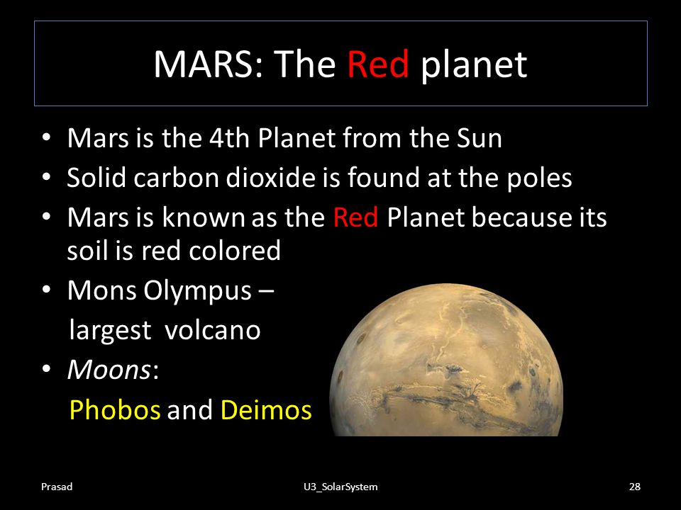 MARS: The Red planet Mars is the 4th Planet from the Sun