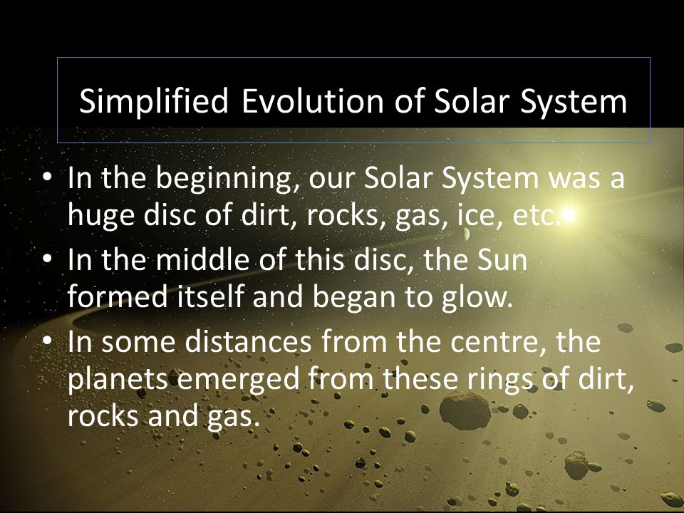 Simplified Evolution of Solar System