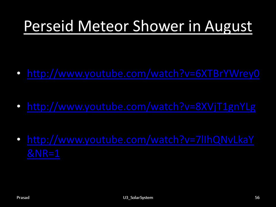Perseid Meteor Shower in August