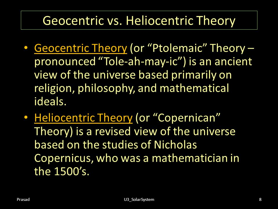Geocentric vs. Heliocentric Theory