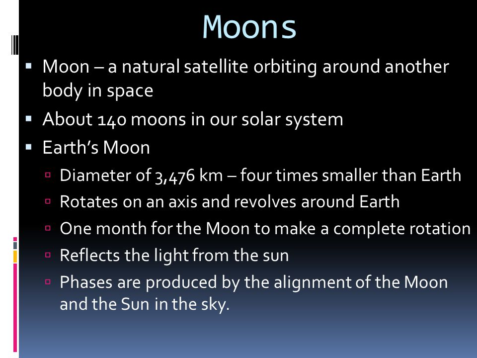 Moons Moon – a natural satellite orbiting around another body in space