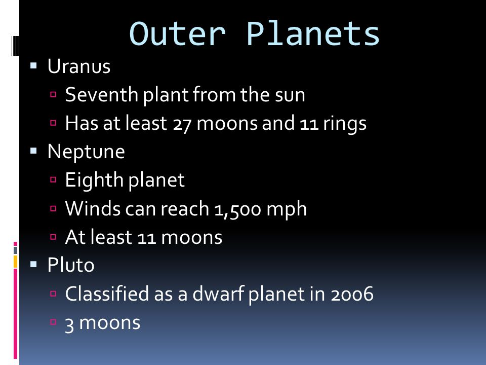 Outer Planets Uranus Seventh plant from the sun