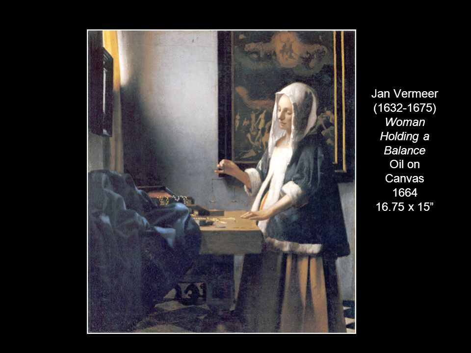 Jan Vermeer (1632-1675) Woman Holding a Balance Oil on Canvas 1664 16