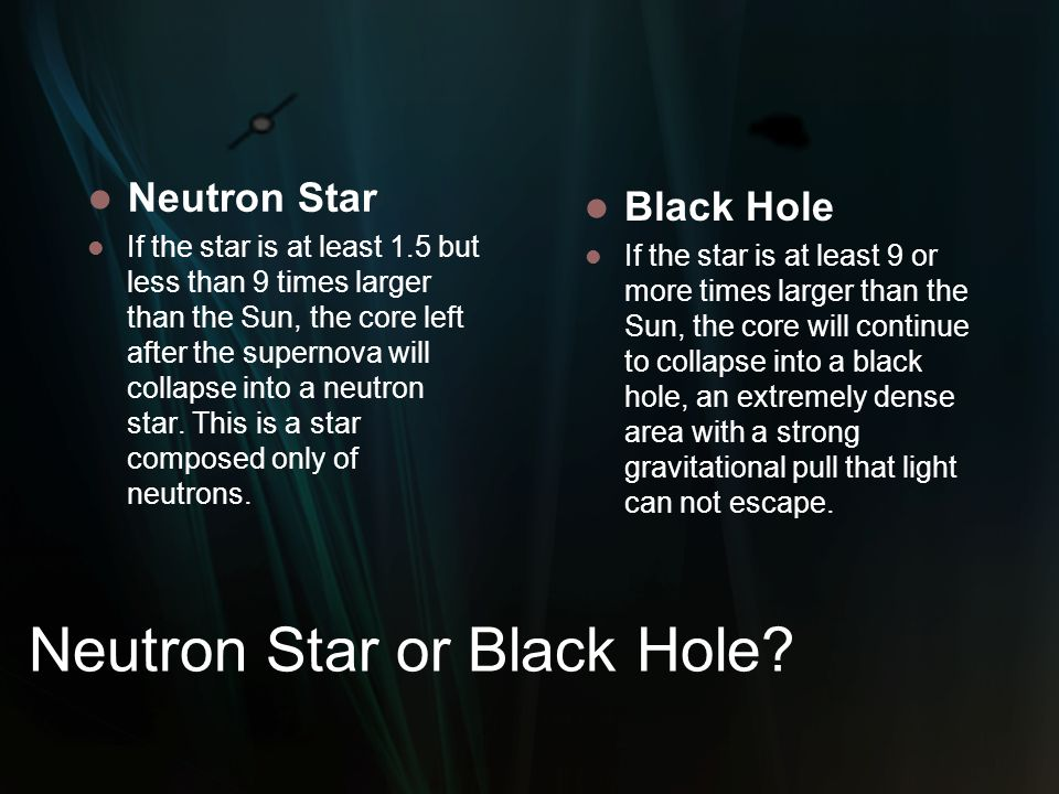 Neutron Star or Black Hole