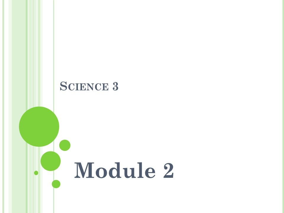 Science 3 Module 2