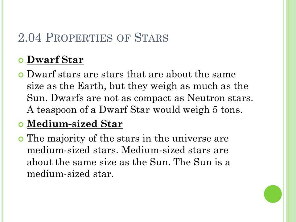 2.04 Properties of Stars Dwarf Star