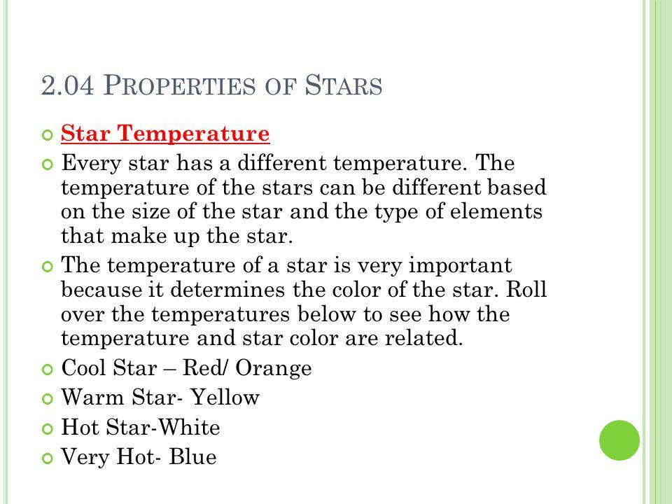 2.04 Properties of Stars Star Temperature