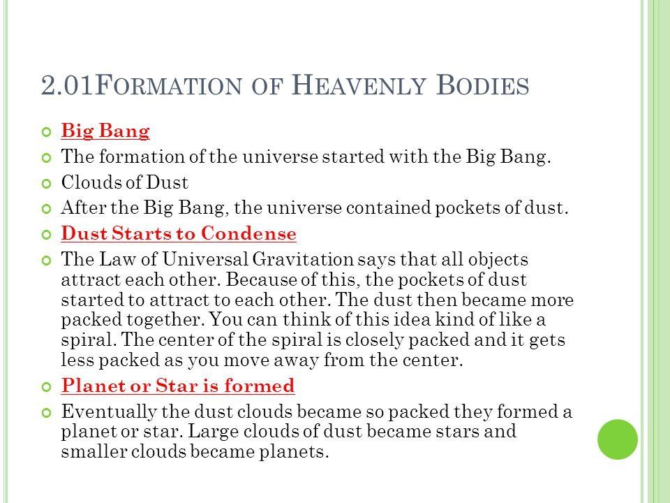 2.01Formation of Heavenly Bodies