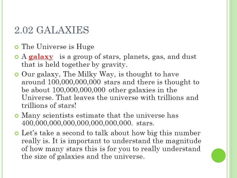 2.02 GALAXIES The Universe is Huge
