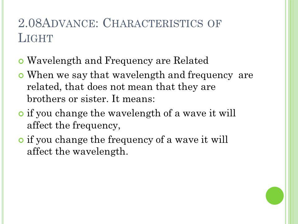 2.08Advance: Characteristics of Light