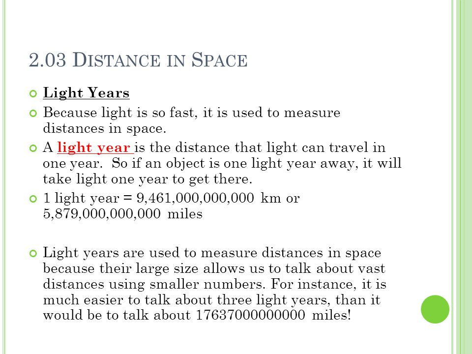 2.03 Distance in Space Light Years