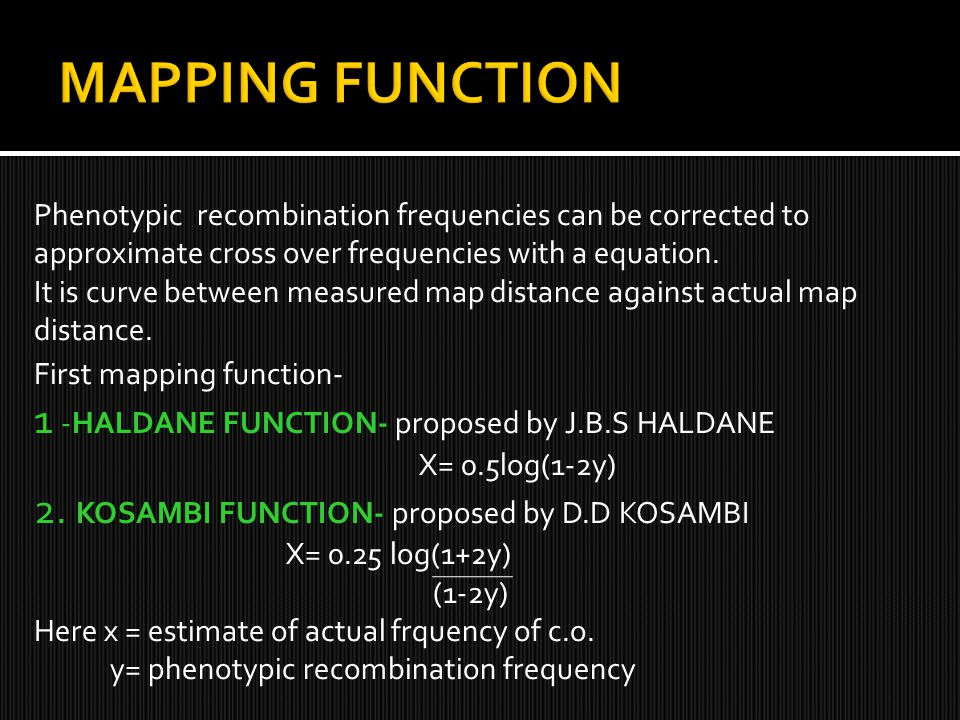 MAPPING FUNCTION 1 -HALDANE FUNCTION- proposed by J.B.S HALDANE