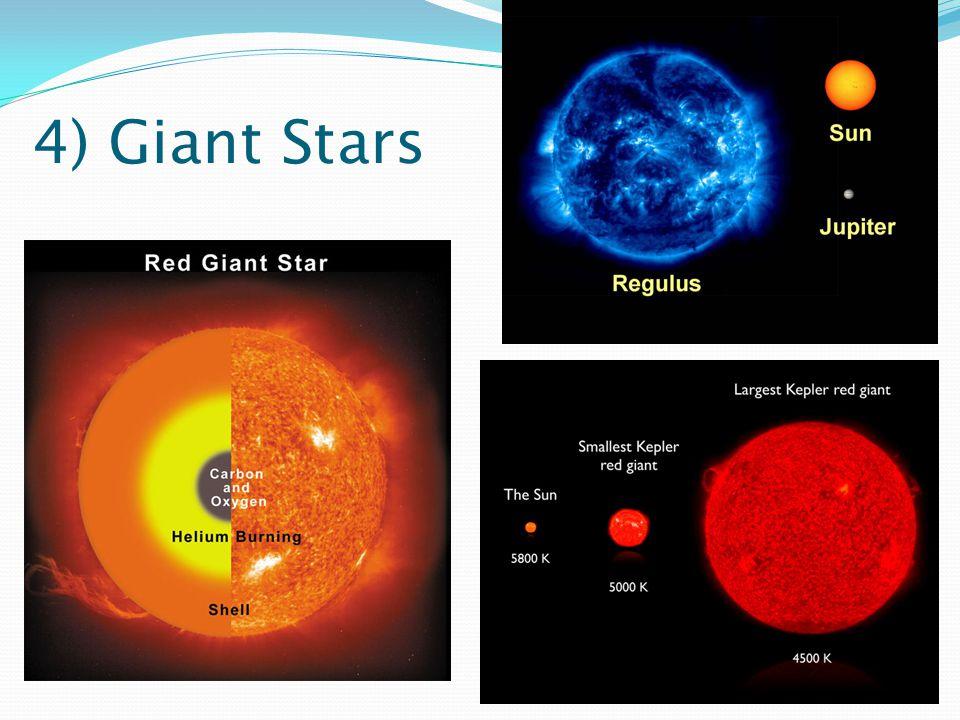 4) Giant Stars