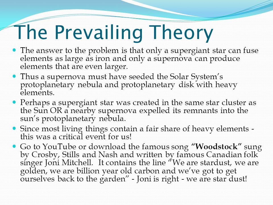 The Prevailing Theory