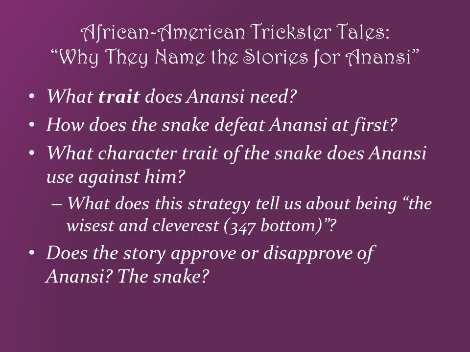 African-American Trickster Tales: Why They Name the Stories for Anansi