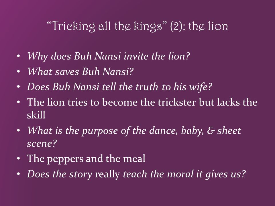 Tricking all the kings (2): the lion